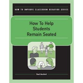 How To Help Students Remain Seated