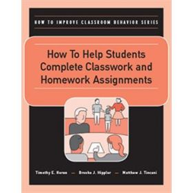 How to Help Students Complete Classwork and Homework Assignments