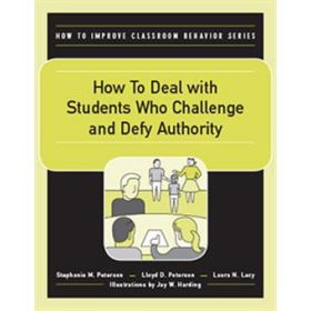 How to Deal with Students Who Challenge and Defy Authority