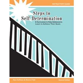 Steps to Self-Determination: A Curriculum to Help Adolescents