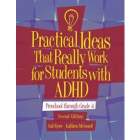 Practical Ideas That Really Work for Students with ADHD