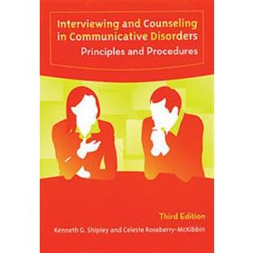Interviewing and Counseling in Communicative Disorders