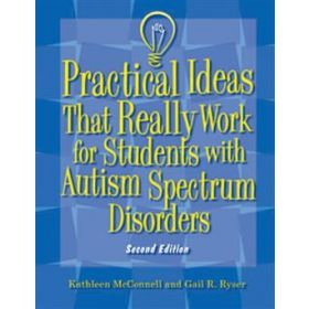 Practical Ideas That Really Work for Students with Autism Spectrum