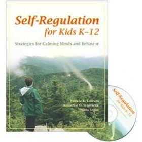 Self-Regulation for Kids K-12: Strategies