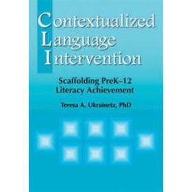 Contextualized Language Intervention: Scaffolding PreK