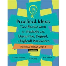 Ideas That Really Work for Students with Disruptive Defiant