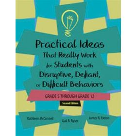 Practical Ideas That Really Work for Students with Disruptive