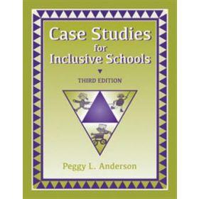 Case Studies for Inclusive Schools Third Edition