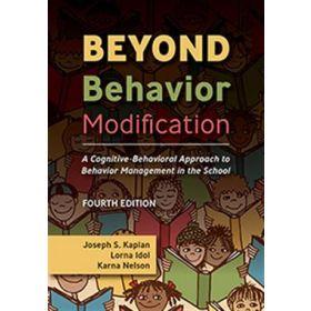 Beyond Behavior Modification: Fourth Edition