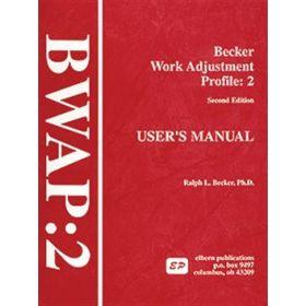 BWAP-2: Becker Work Adjustment Profile Second Edition