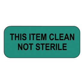 This Item Clean Not Sterile Label