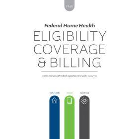 Home Health Federal Mini-Manual