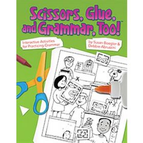 Scissors, Glue, and Grammar, Too!