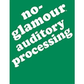 No-Glamour Auditory Processing