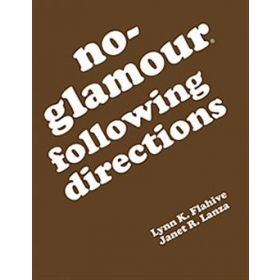 No-Glamour Following Directions