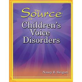The Source for Children's Voice Disorders