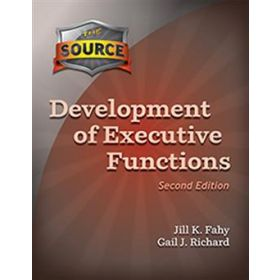 The Source Development of Executive Functions Second Edition