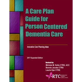 A Care Plan Guide to Person Centered Dementia Care