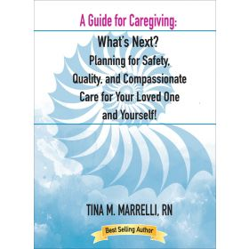 A Guide for Caregiving: What s Next?