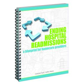 Ending Hospital Readmissions: A Blueprint for Home