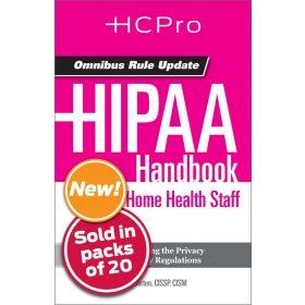 HIPAA Handbook for Home Health Staff