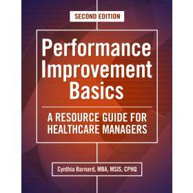 Performance Improvement Basics, 2nd Edition