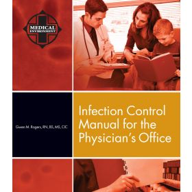 Infection Control Manual for the Physician's Office