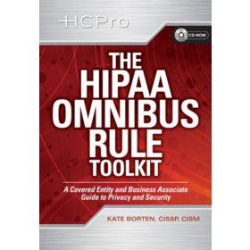 The HIPAA Omnibus Rule Toolkit