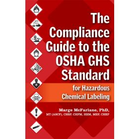 The Compliance Guide to the OSHA GHS Standard
