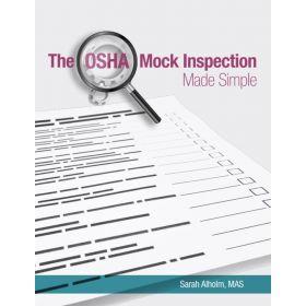 The OSHA Mock Inspection Made Simple