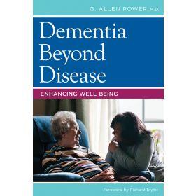 Dementia Care Beyond Disease