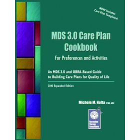 MDS 3.0 Care Plan Cookbook for Preferences and Activities
