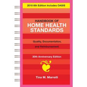 Handbook of Home Health Standards Documentation and Reimbursement