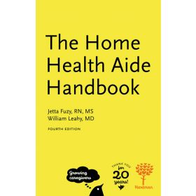 The Home Health Aide Handbook, 4th Edition
