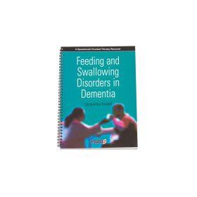 Speechmark  Feeding and Swallowing Disorders In Dementia
