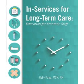 In-Services for Long-Term Care: Education for Frontline Staff