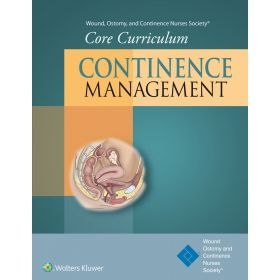 WOCN Society Core Curriculum: Continence Management8720