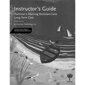 Nursing Assistant Care: Long-Term Care , 3rd Edition - Instructor's Guide