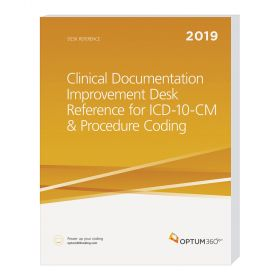 2019 Clinical Documentation Improvement - CM & Procedure Code - Optum360