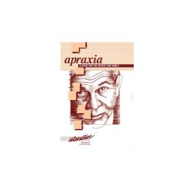 Apraxia: A Guide for the Patient and Family