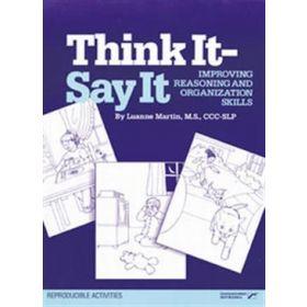 Think It-Say It: Improving Reasoning and Organization Skills