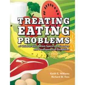 Treating Eating Problems of Children with Autism